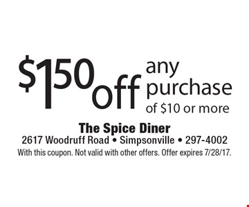 $15 0off any purchase of $10 or more. With this coupon. Not valid with other offers. Offer expires 7/28/17.