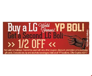 Buy a Lg YP Boli, Get a 2nd Lg Boli 1/2 off