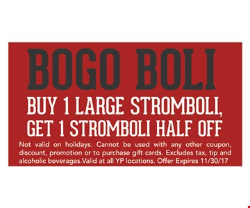 Buy 1 large stromboli, get 1 stromboli half off