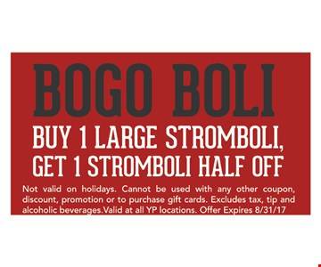 Buy 1 Large Stromboli Get 1 Stromboli Half Off