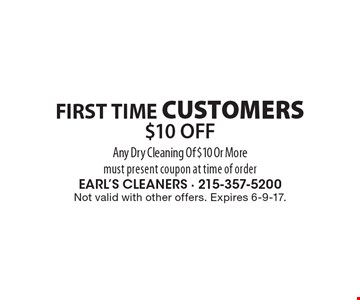 FIRST TIME CUSTOMERS. $10 OFF Any Dry Cleaning Of $10 Or More. Must present coupon at time of order. Not valid with other offers. Expires 6-9-17.