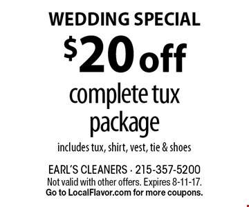 $20 off complete tux package. Includes tux, shirt, vest, tie & shoes. Not valid with other offers. Expires 8-11-17. Go to LocalFlavor.com for more coupons.