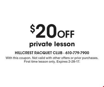 $20 off private lesson. With this coupon. Not valid with other offers or prior purchases. First time lesson only. Expires 2-28-17.