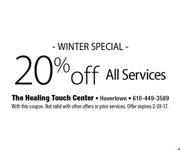 - WINTER SPECIAL - 20% off All Services. With this coupon. Not valid with other offers or prior services. Offer expires 2-28-17.