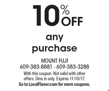 10% OFF any purchase. With this coupon. Not valid with other offers. Dine in only. Expires 11/10/17. Go to LocalFlavor.com for more coupons.