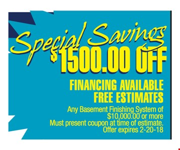 $1,500 off any basement finishing system of $10,000 or more
