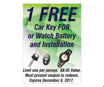 1 free car key FOB or watch battery and installation