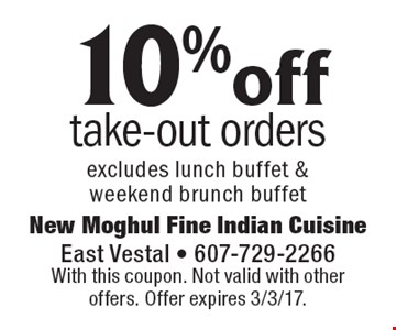 10% off take-out orders. Excludes lunch buffet & weekend brunch buffet. With this coupon. Not valid with other offers. Offer expires 3/3/17.
