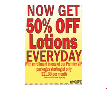 now get 50% off lotions everyday