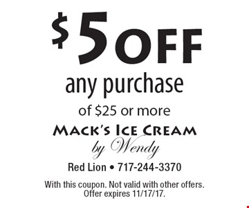 $5off any purchase of $25 or more. With this coupon. Not valid with other offers. Offer expires 11/17/17.