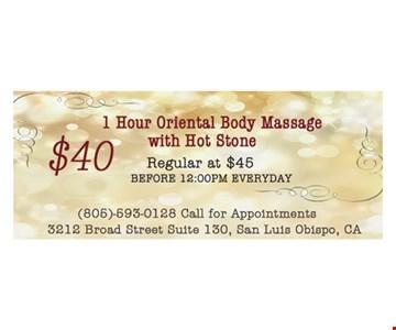 1 hour Oriental body massage for $40.