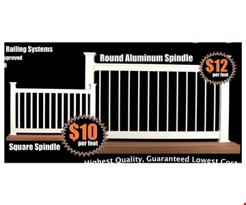 railing systems $10 per foot square spindle  - round spindle $12 per foot