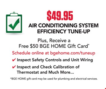 $49.95 Air Conditioning System Efficiency Tune-Up