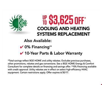 Up to $3,625 off cooling and heating systems replacement