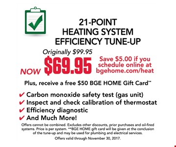 21-point heating system efficiency tune-up. Now $69.95
