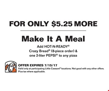 for only $5.25 more make it a meal