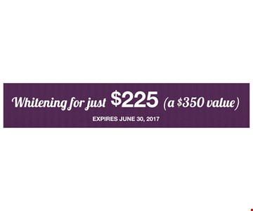 Whitening for just $225