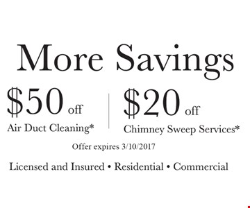 $20 Off Chimney Sweep Services OR $50 Off Air Duct Cleaning