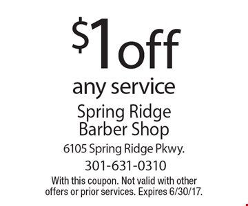 $1 off any service. With this coupon. Not valid with other offers or prior services. Expires 6/30/17.