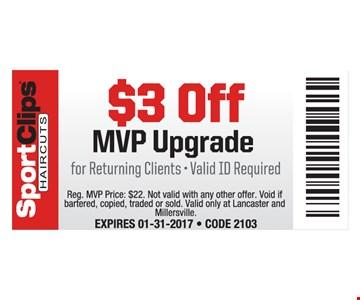 $3 Off MVP Upgrade