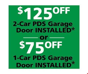 $125 off 2-car PDS garage door