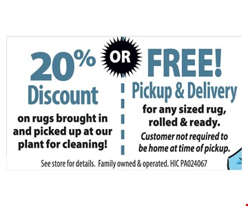 20% discount or Free Pickup and Delivery