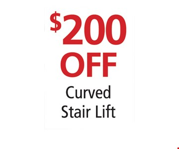 $200 off curved stair lift.