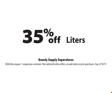 35% off Liters Wella, Sebastian or Nioxin. With this coupon. 1 coupon per customer. Not valid with other offers, on sale items or prior purchases. Exp. 2/10/17.