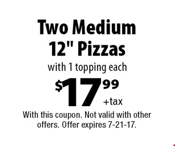 $17.99+tax Two Medium 12