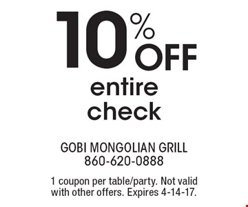 10% Off entire check. 1 coupon per table/party. Not valid with other offers. Expires 4-14-17.