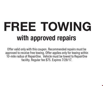 Free Towing With Approved Repairs