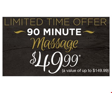 90 minute massage $49.99