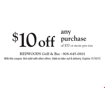 $10 off any purchase of $70 or more pre-tax. With this coupon. Not valid with other offers. Valid on take-out & delivery. Expires 11/10/17.