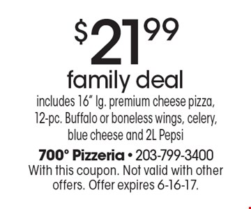 $21.99 family deal. includes 16