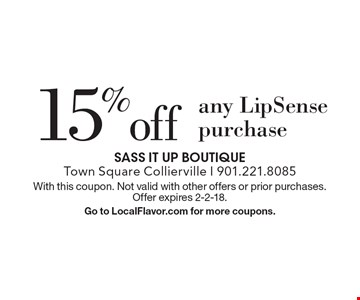 15% off any LipSense purchase. With this coupon. Not valid with other offers or prior purchases. Offer expires 2-2-18. Go to LocalFlavor.com for more coupons.