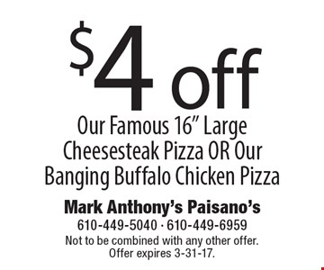 $4 off Our Famous 16
