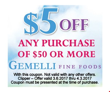 $5 off any purchase $50 or more