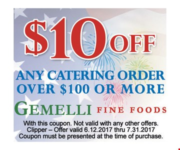$10 Off any catering order over $100 or more