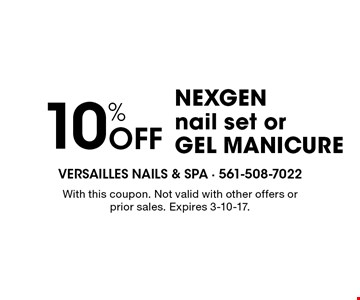 10% Off NEXGEN nail set or gel manicure. With this coupon. Not valid with other offers or prior sales. Expires 3-10-17.