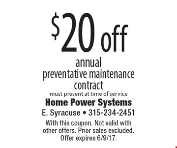 $20 off annual preventative maintenance contract must present at time of service. With this coupon. Not valid with  other offers. Prior sales excluded.  Offer expires 6/9/17.