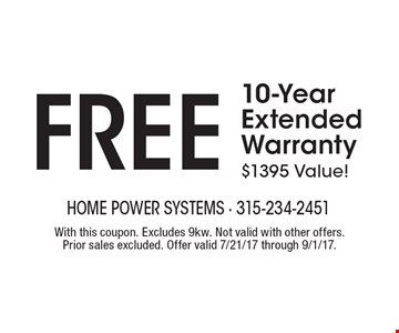 FREE 10-Year Extended Warranty $1395 Value!. With this coupon. Excludes 9kw. Not valid with other offers. Prior sales excluded. Offer valid 7/21/17 through 9/1/17.