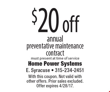 $20 off annual preventative maintenance contract must present at time of service. With this coupon. Not valid with  other offers. Prior sales excluded.  Offer expires 4/28/17.