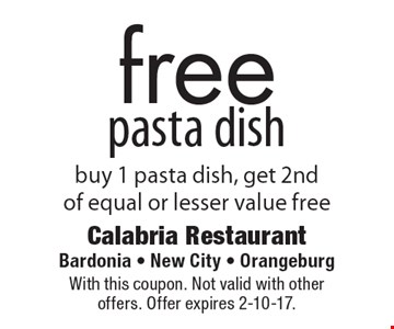 Free pasta dish – buy 1 pasta dish, get 2nd of equal or lesser value free. With this coupon. Not valid with other offers. Offer expires 2-10-17.