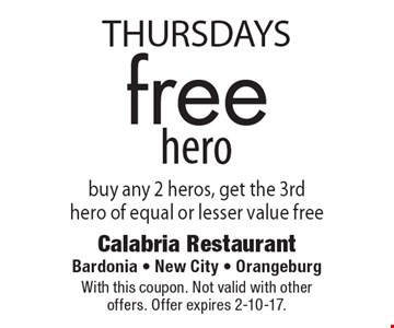 Thursdays – free hero. Buy any 2 heros, get the 3rd hero of equal or lesser value free. With this coupon. Not valid with other offers. Offer expires 2-10-17.