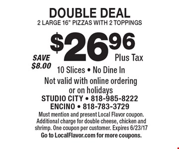 $26.96 Plus Tax DOUBLE DEAL2 LARGE 16