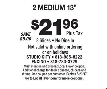 $21.96 Plus Tax 2 MEDIUM 13