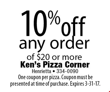 10% off any order of $20 or more. One coupon per pizza. Coupon must be presented at time of purchase. Expires 3-31-17.