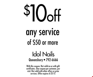 $10 off any service of $50 or more. With this coupon. Not valid on or with gift certificates. One coupon per customer, per visit. Not valid with other offers or prior services. Offer expires 6-23-17.