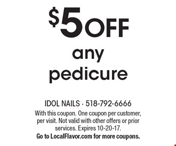 $5 off any pedicure. With this coupon. One coupon per customer, per visit. Not valid with other offers or prior services. Expires 10-20-17. Go to LocalFlavor.com for more coupons.
