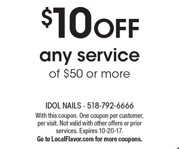 $10 off any service of $50 or more. With this coupon. One coupon per customer, per visit. Not valid with other offers or prior services. Expires 10-20-17. Go to LocalFlavor.com for more coupons.
